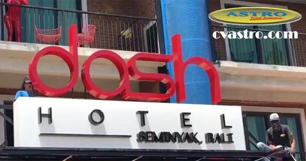 Pemasangan Signage Dash Hotel Seminyak Bali